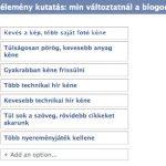 Közvélemény kutatás: min változtatnál a blogon?
