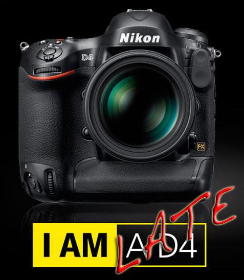 IamLate-NikonD4