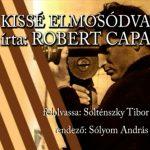 Rádiójáték Capa könyvéből – csak sajnos nem adják le