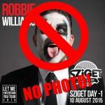 Robbie Williams nem bírja, ha fotózzák